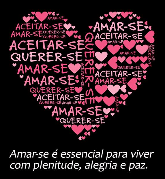Um coração que diz 'Amar-se, aceitar-se, querer-se'