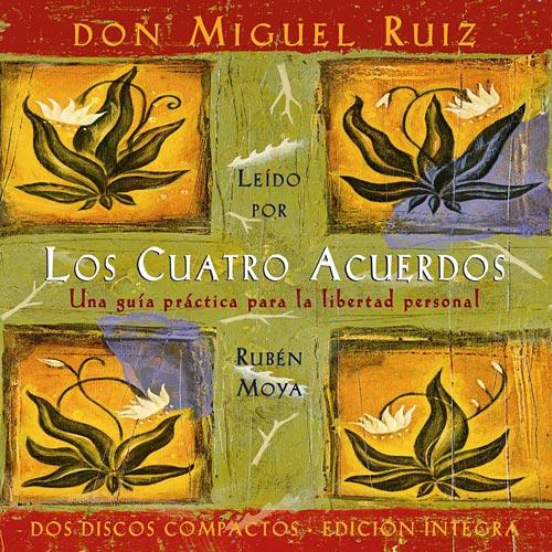 Portada del audiolibro 'Los cuatro acuerdos', del Dr. Miguel Ruiz